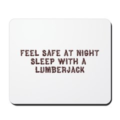 Feel Safe With a Lumberjack Mousepad
