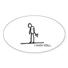 I miss you... Decal