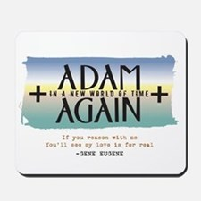 Adam Again New World of Time Mousepad