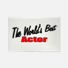 """""""The World's Best Actor"""" Rectangle Magnet"""