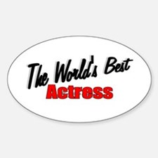 """The World's Best Actress"" Oval Decal"