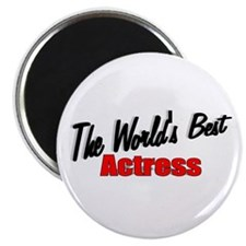 """The World's Best Actress"" Magnet"