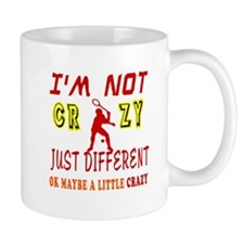 I'm not Crazy just different Racquetball Mug