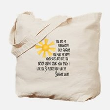 You are my sunshin Tote Bag