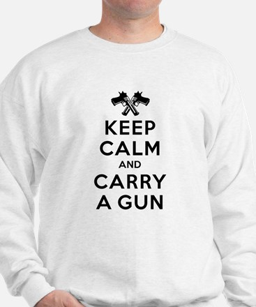 Keep Calm and Carry a Gun Sweatshirt
