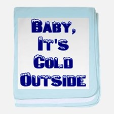 Baby, It's Cold Outside baby blanket