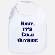 Baby, It's Cold Outside Bib