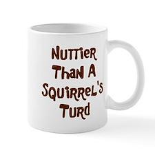 Squirrel's Turd Mug