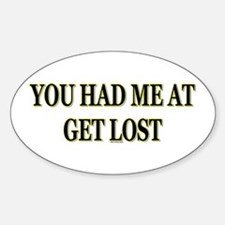 Get Lost Oval Decal