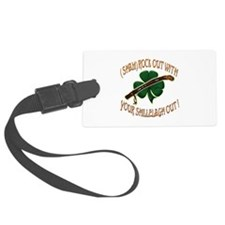 ShamRock out with.png Luggage Tag