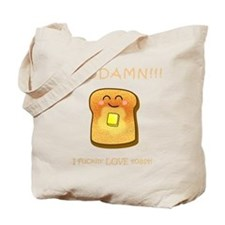 Fn Love Toast! Tote Bag