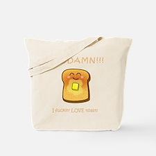 Fn Love Toast! Tote Bag