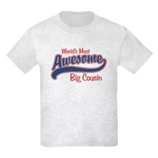 World's Most Awesome Big Cousin T-Shirt