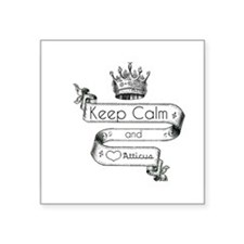 "Keep Calm & Love Atticus Square Sticker 3"" x 3"""