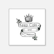 "Keep Calm & Love Atticus Square Sticker 3"" x 3"""