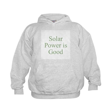 Solar Power is Good Kids Hoodie