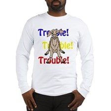 Trouble large text color Long Sleeve T-Shirt