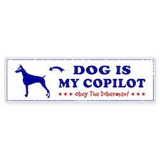 DOG is My Copilot - DOBERMAN Bumper Sticker