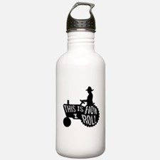 This is How I Roll Tractor Water Bottle