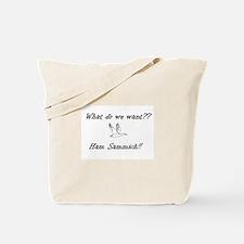 Ham Sammich! Tote Bag