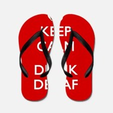 Keep Calm And Drink Decaf Flip Flops