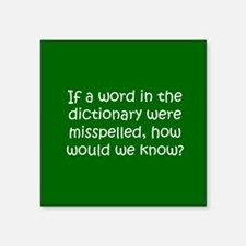 "Misspelled word in Dictionary Square Sticker 3"" x"