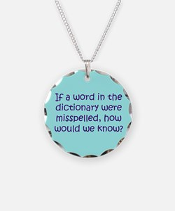 Misspelled word in Dictionary Necklace
