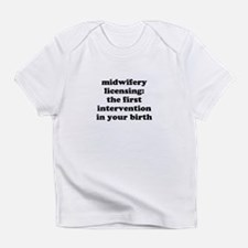 Midwifery licensing Infant T-Shirt
