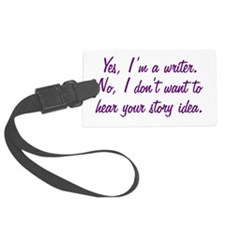 I'm a Writer Luggage Tag