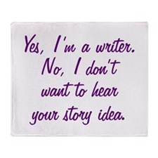 I'm a Writer Throw Blanket