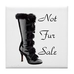 Not Fur Sale Tile Coaster