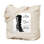 Not Fur Sale Tote Bag