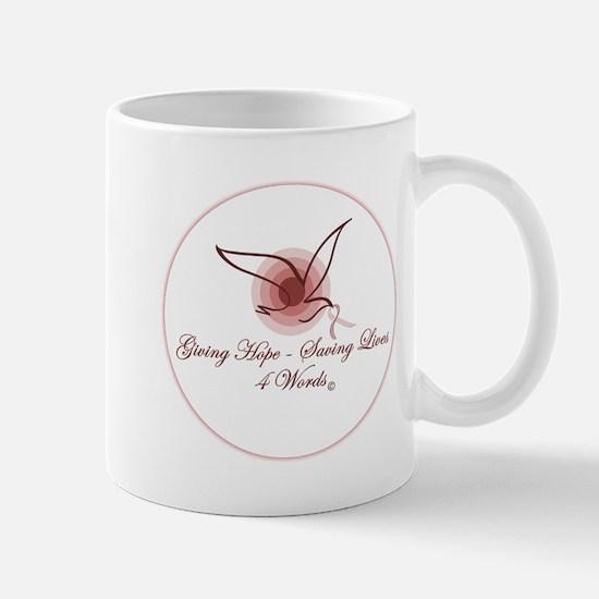 Giving Hope - Saving Lives Mug