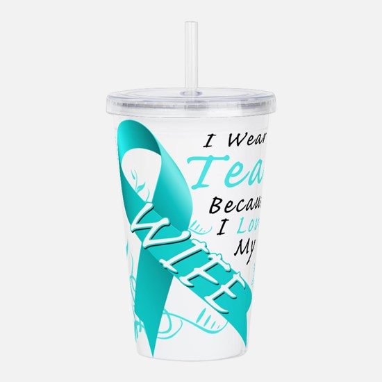 I Wear Teal Because I Love My Wife Acrylic Double-