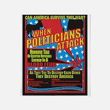 When Politicians Attack Throw Blanket