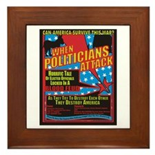 When Politicians Attack Framed Tile
