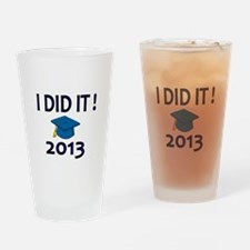I DID IT! 2013 Drinking Glass