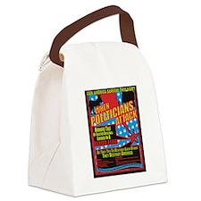 When Politicians Attack Canvas Lunch Bag