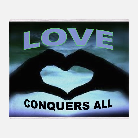 LOVE CONQUERS Throw Blanket