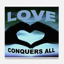LOVE CONQUERS Tile Coaster