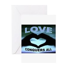 LOVE CONQUERS Greeting Card