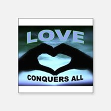 LOVE CONQUERS Sticker