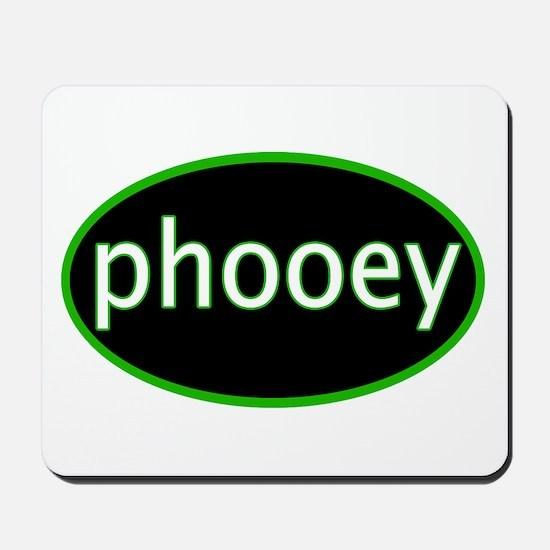 Phooey Mousepad