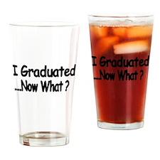 I Graduated Drinking Glass