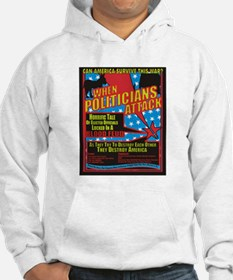When Politicians Attack Hoodie