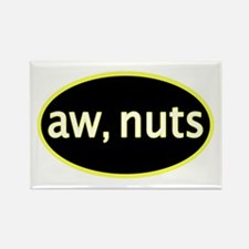 Aw, nuts Rectangle Magnet