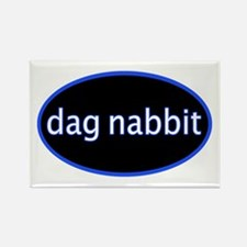 Dag nabbit Rectangle Magnet