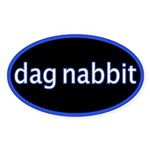 Dag nabbit Oval Sticker