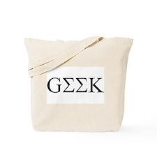 Geek in Greek Letters Tote Bag