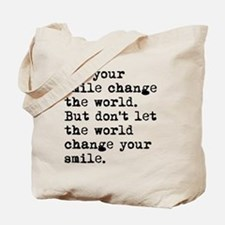 Smile Change The World Tote Bag